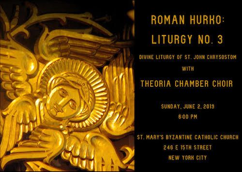 Roman Hurko: Composer of Christian Byzantine Rite Sacred Music
